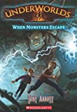 2. When Monsters Escape (Underworlds)