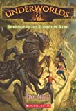 3. Revenge of the Scorpion King (Underworlds)