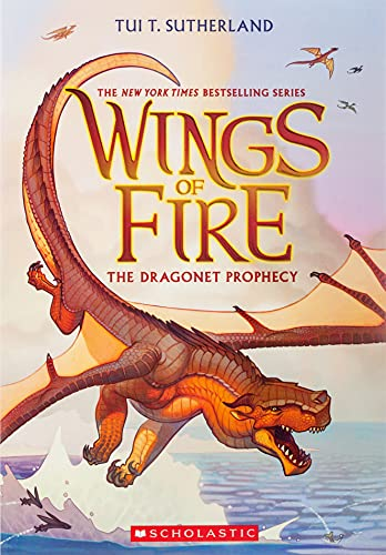 Wings of Fire Book One: The Dragonet Prophecy - Tui T. Sutherland