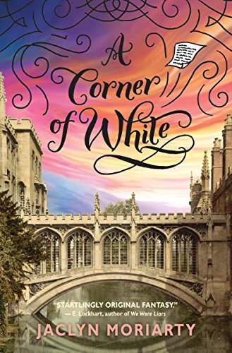 A Corner of White (The Colors of Madeleine, Book 1): Book 1 of The Colors of Madeleine, Moriarty, Jaclyn