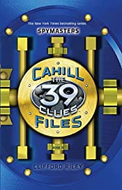 The Cahill Files: Spymasters by Clifford Riley