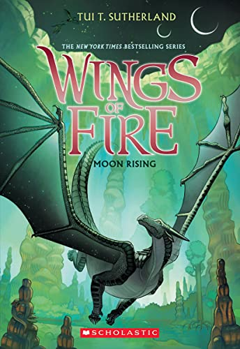 Moon Rising (Wings of Fire, Book 6) - Tui T. Sutherland