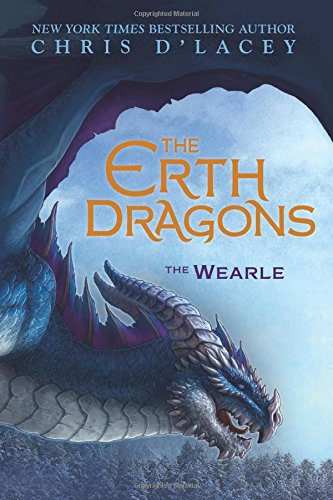 The erth dragons.$1, The Wearle / Chris d'Lacey.
