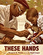 These Hands by Margaret H. Mason