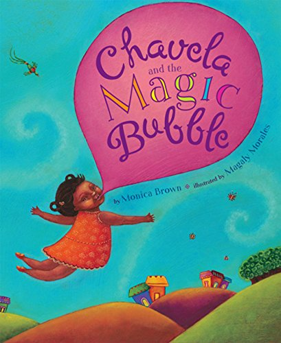 [Chavela and the Magic Bubble]