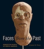 Faces From the Past: Forgotten People of North America by James M. Deem