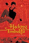 Hacking Timbuktu