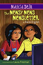 Nikki and Deja: The Newsy News Newsletter by Karen English