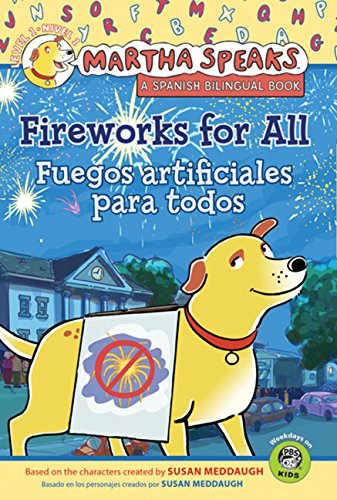Martha Speaks: Fireworks for All (Reader)