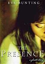 The Presence by Eve Bunting