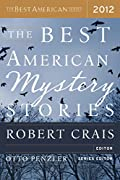 The Best American Mystery Stories 2012 by Otto Penzler and Robert Crais