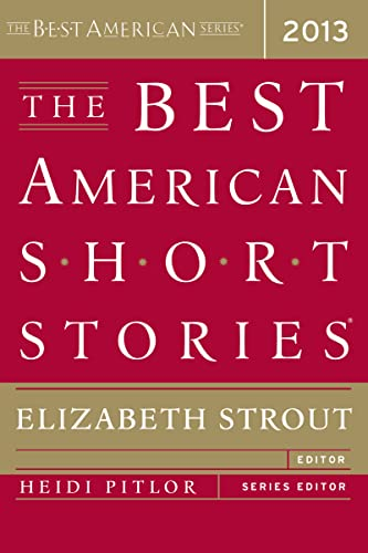 The Best American Short Stories 2013 - Elizabeth StroutHeidi Pitlor