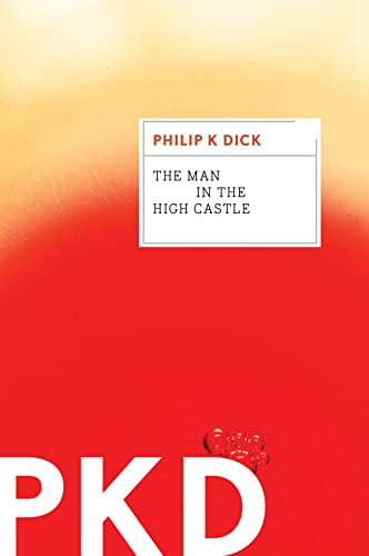 Dick, Philip K The Man in the High Castle 4.0