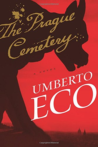 The Prague cemetery / Umberto Eco ; translated from the Italian by Richard Dixon.