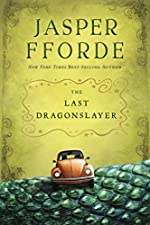 The Last Dragonslayer by Jasper Forde