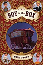 The Boy in the Box: Master Melville's Medicine Show by Cary Fagan
