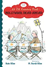 Hollywood, Dead Ahead by Kate Klise