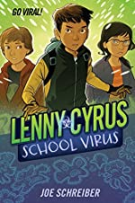 Lenny Cyrus School Virus by Joe Schreiber