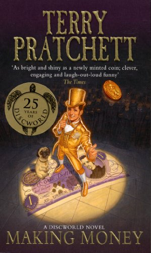 Making Money (Discworld Novels), Pratchett, Terry