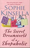 The Secret Dreamworld of a Shopaholic (2000) (Book) written by Sophie Kinsella