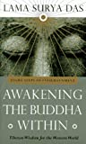 Awakening the Buddha Within : Tibetan Wisdom for the Western World - book cover picture