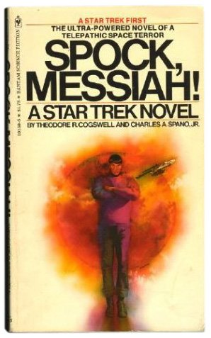 Spock, Messiah!, Theodore R. Cogswell; Charles A. Spano Jr.