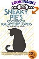 Sneaky Pie's Cookbook for Mystery Lovers by  Sneaky Pie Brown, et al (Hardcover) 