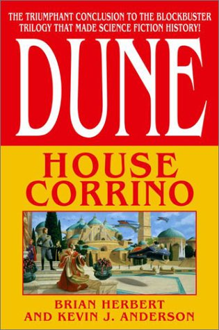 House Corrino (Dune: House Trilogy, Book 3), Brian Herbert; Kevin J. Anderson