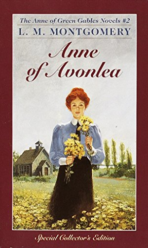 Anne of Avonlea (Anne of Green Gables, Book 2), Montgomery, L.M.