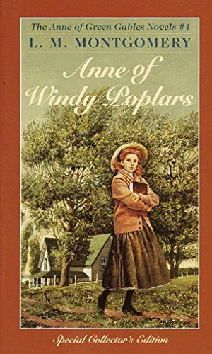 Anne of Windy Poplars (Anne of Green Gables), Montgomery, L.M.