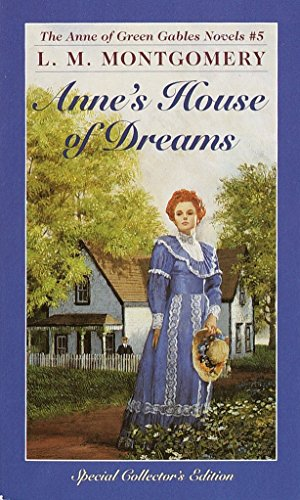 Anne's House of Dreams (Anne of Green Gables, No. 5), L. M. Montgomery