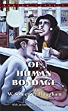Of Human Bondage (Bantam Classic) - book cover picture