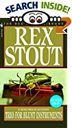 Trio for Blunt Instruments by  Rex Stout (Mass Market Paperback - January 1997)