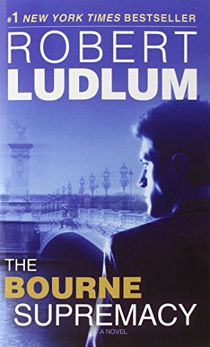 The Bourne Supremacy (Bourne Trilogy, Book 2), Ludlum, Robert