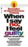 When I Say No, I Feel Guilty - book cover picture