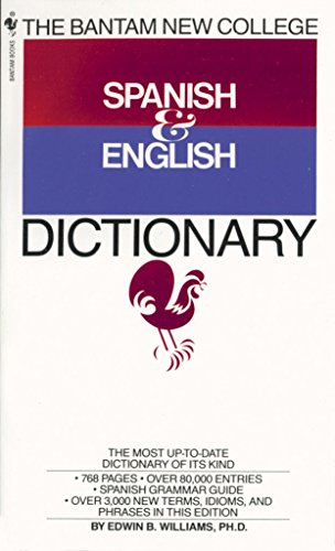 The Bantam New College Spanish & English Dictionary, Williams, Edwin B.