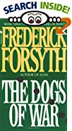The Dogs of War by  Frederick Forsyth (Mass Market Paperback)