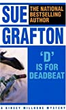 D Is for Deadbeat (Kinsey Millhone Mysteries (Paperback)) - book cover picture