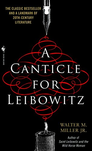 A Canticle for Leibowitz, Walter M. Miller Jr.