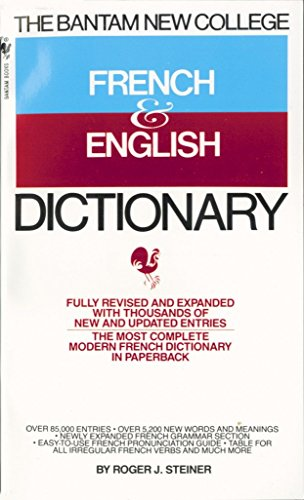Bantam New College French and English Dictionary (Bantam New College Dictionary Series), Steiner, Roger