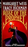 The Will of the Wanderer (Rose of the Prophet)