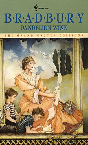Dandelion Wine: A Novel (Grand Master Editions), Ray Bradbury