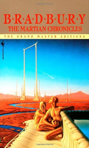 The Martian Chronicles (The Grand Master Editions), Ray Bradbury