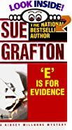 E Is for Evidence: A Kinsey Millhone Mystery by  Sue Grafton (Mass Market Paperback - May 1989) 