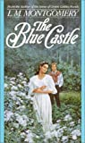 The Blue Castle (Bantam Starfire Book) - book cover picture