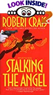 Stalking the Angel by  Robert Crais (Mass Market Paperback - April 1992)