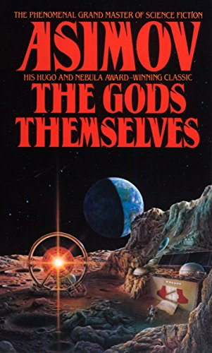 The Gods Themselves, Asimov, Isaac