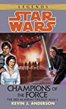 Champions of the Force (Star Wars: The Jedi Academy Trilogy, Vol. 3) - book cover picture