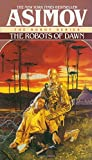 Robots Of Dawn, The