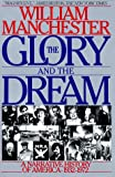 The Glory and the Dream: A Narrative History of America, 1932-1972 - book cover picture
